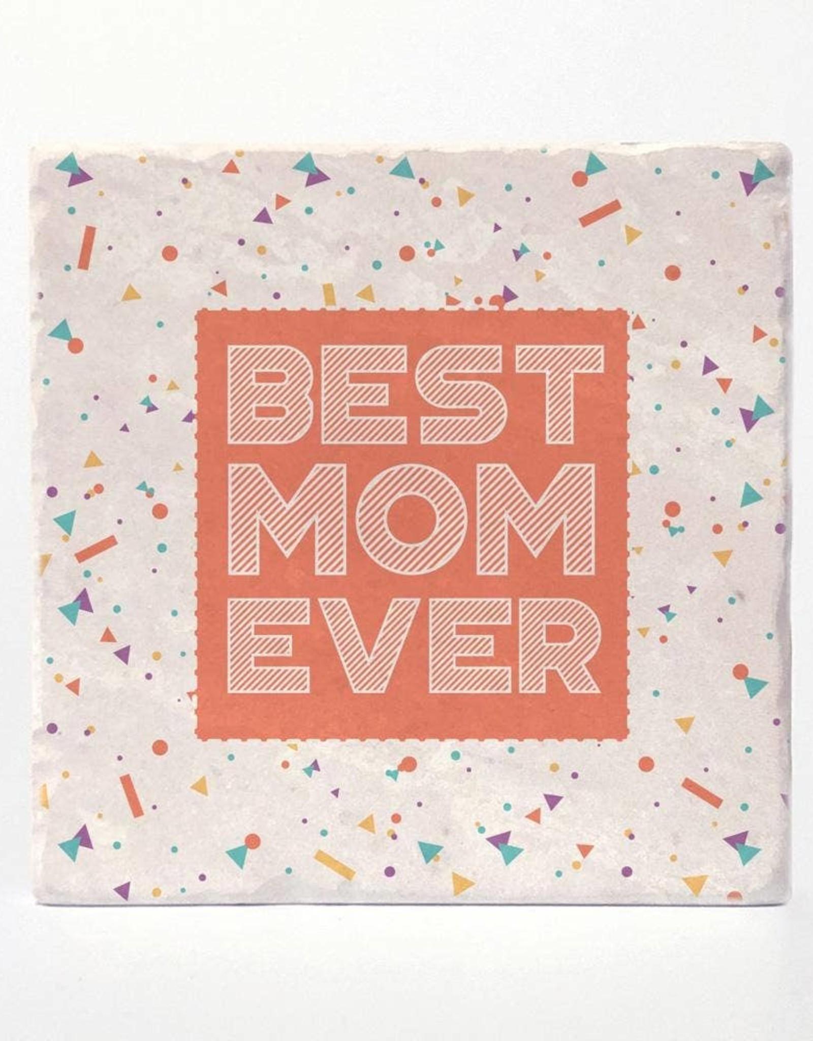 Best Mom Ever Coaster Single - Versatile