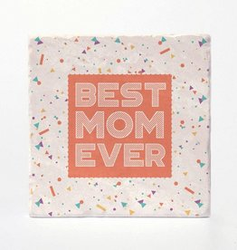 Best Mom Ever Coaster Single - Versatile