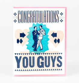 Congratulations You Guys Wedding Greeting Card by Steam Whistle Press