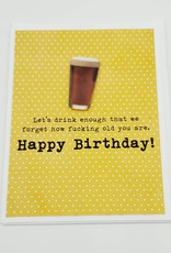 """""""Let's Drink"""" Birthday Greeting Card by Muddy Mouth Cards"""