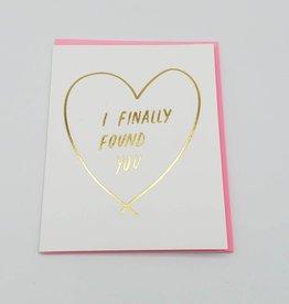 """I Finally Found You"" Love Greeting Card - Ashkahn"