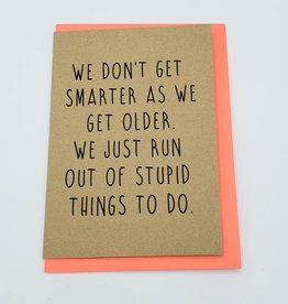 Bettie Confetti Smarter When Older Greeting Card by Bettie Confetti
