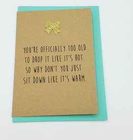 """Drop It Like It's Hot"" Birthday Greeting Card by Bettie Confetti"