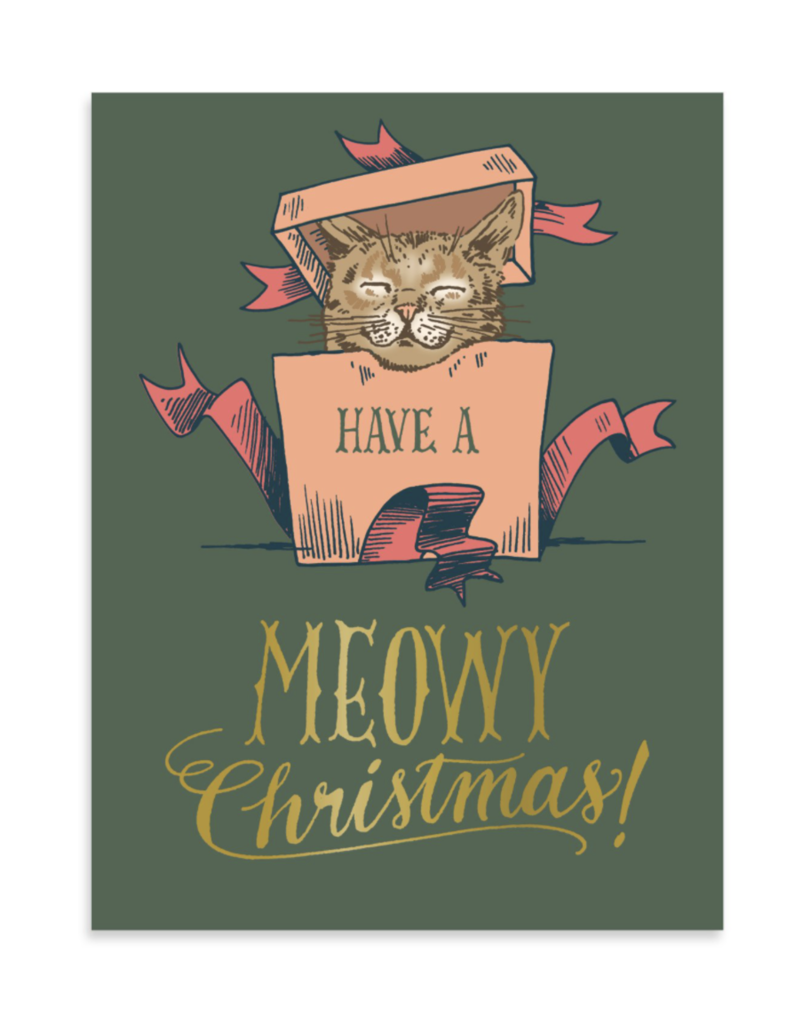 Have A Meowy Christmas Greeting Card by Ladyfingers