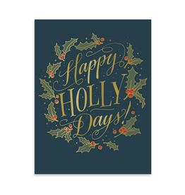 Happy Holly Days Holiday Greeting Card by Ladyfingers