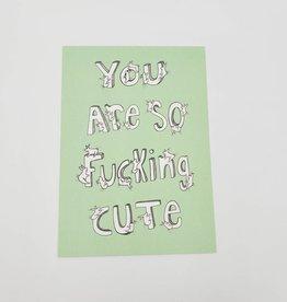 "You Are So Fucking Cute"" Bunnies Postcard - Trish Grantham"