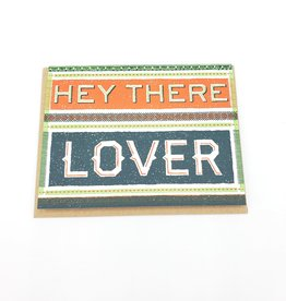 """""""Hey There Lover"""" Love Greeting Card - Hammerpress"""