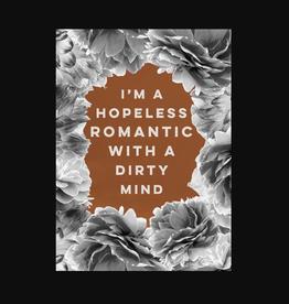 """Hopeless Romantic"" Greeting Card - Calypso"