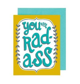 "Allison Cole ""You Are Rad-Ass"" Greeting Card - Allison Cole"