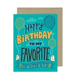 "Allison Cole ""To My Favorite Human"" Birthday Greeting Card - Allison Cole"