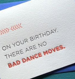 """No Bad Dance Moves"" Birthday Greeting Card - Farewell Paperie"