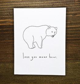 """Love You Mama Bear"" Mother's Day Greeting Card - Melissa Rachel Black"