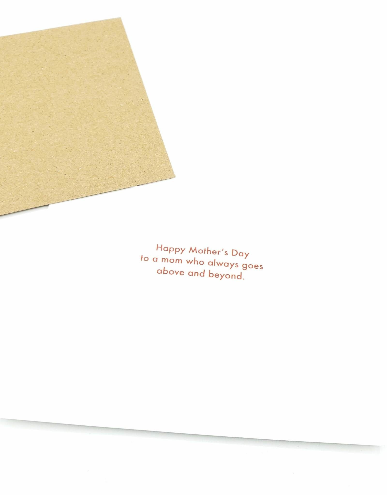 Mincing Mockingbird Above and Beyond Mother's Day Greeting Card - by Mincing Mockingbird