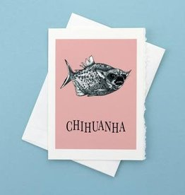 Chihuanha Greeting Card - What If Creations