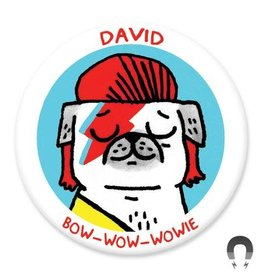 Badgebomb David Bow Wowie Big Magnet