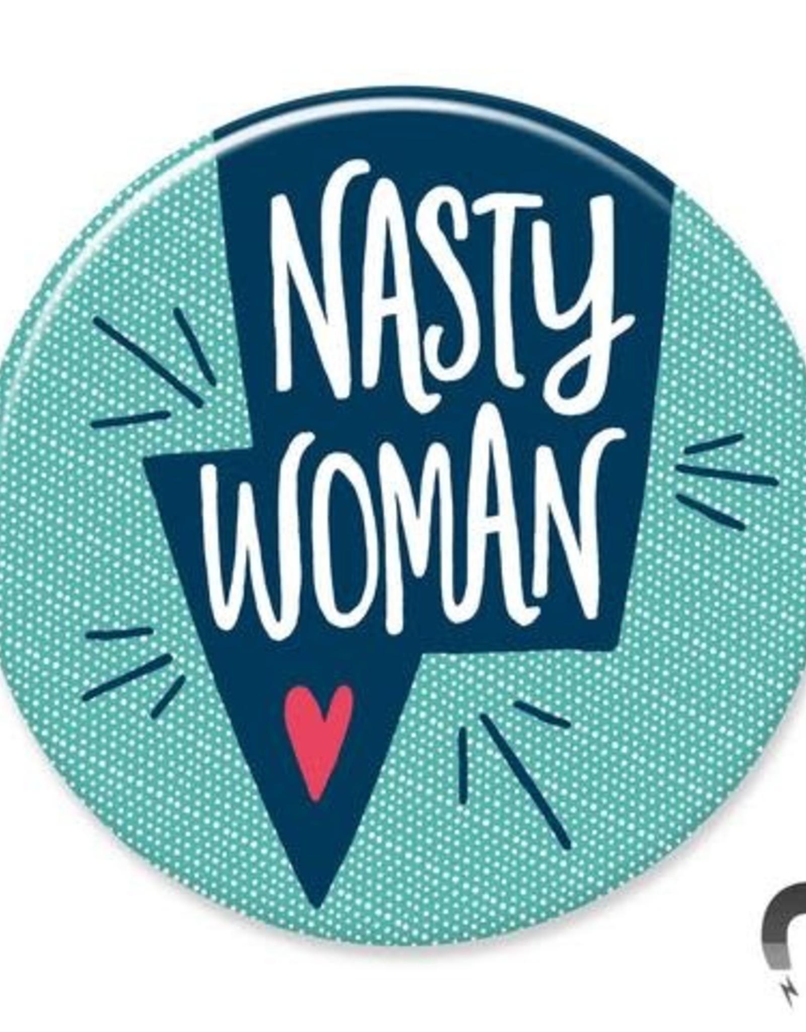 Badgebomb Nasty Woman Big Magnet