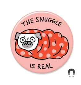 Badgebomb Snuggle is Real Big Magnet