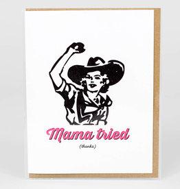 Mama Tried (thanks) - Power Light & Press
