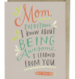 Emily McDowell Don't Tell Dad Mother's Day Greeting Card - Emily McDowell