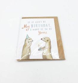 Emily McDowell Meerkat Birthday Mini Greeting Card  - Emily McDowell