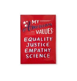 Emily McDowell American Values Magnet - Emily McDowell