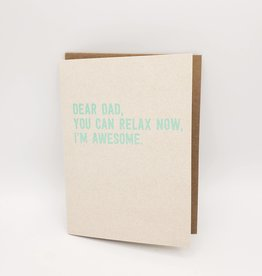 Relax, I'm Awesome Father's Day Greeting Card