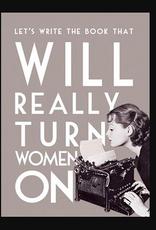 Turn Women On Greeting Card - J&M Martinez