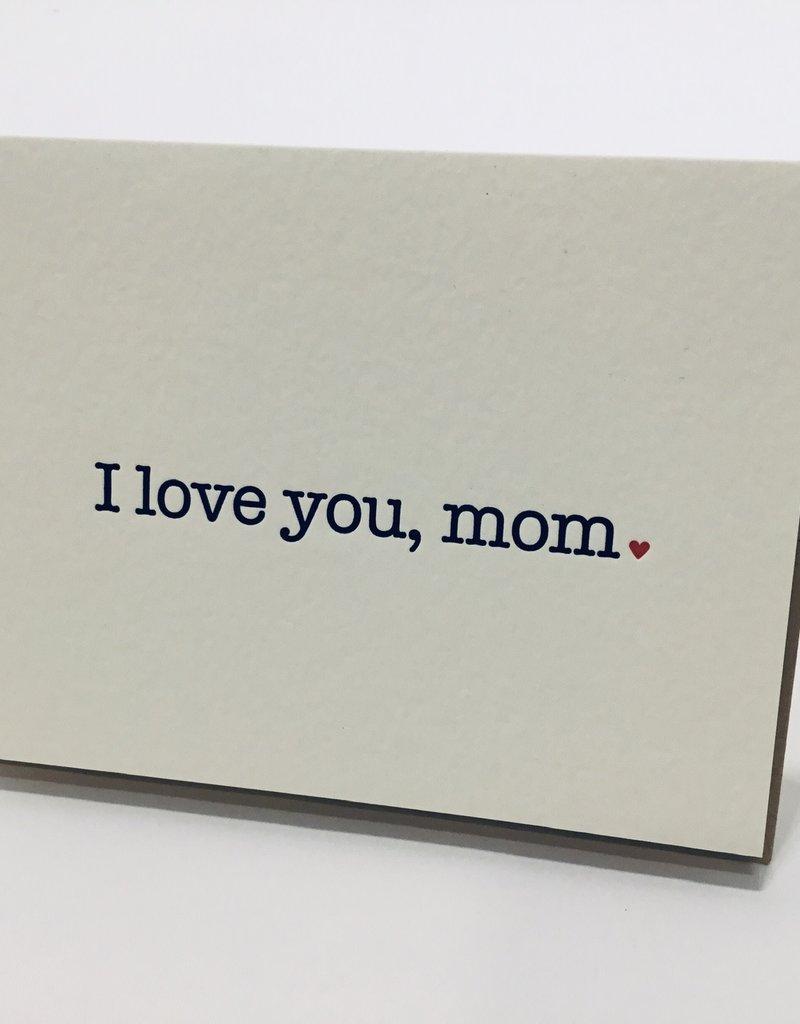 ILY MOM CARD