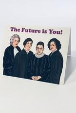 SUPREME JUDGES THE FUTURE IS YOURS CARD