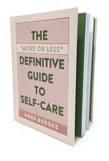 THE DEFINITIVE GUIDE TO SELF-CARE
