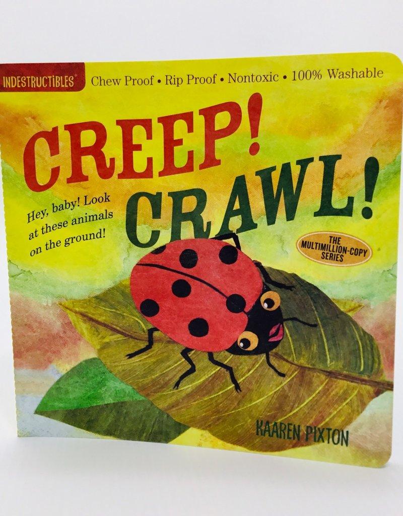 CREEP! CRAWL!