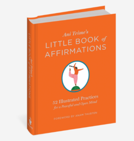 ANI TRIME'S LITTLE BOOK OF AFFIRMATION
