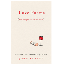 LOVE POEMS (FOR PEOPLE WITH CHILDREN)