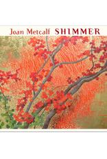 JOAN METCALF SHIMMER