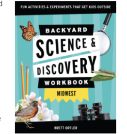 BACKYARD SCIENCE & DISCOVERY WORKBOOK:MIDWEST