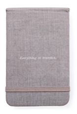 EVERYTHING IS POSSIBLE FABRIC NOTEBOOK