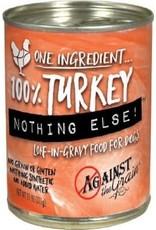 Against The Grain Against the Grain 100% Turkey Nothing Else 11oz