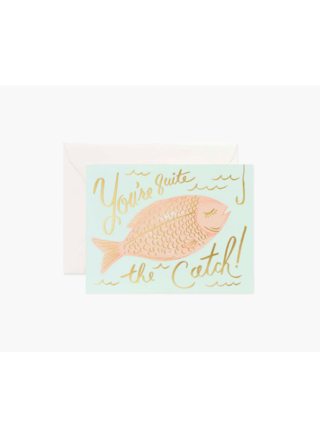 Rifle Paper Co Card - You're A Catch