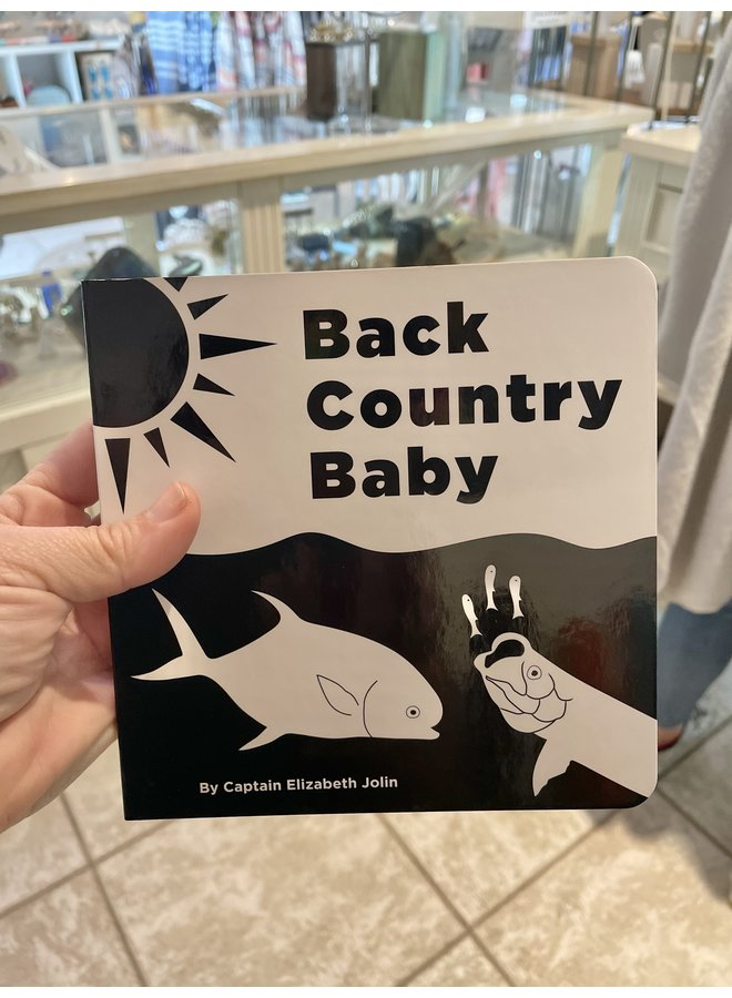 Back Country Baby Book - by Captain Elizabeth Jolin