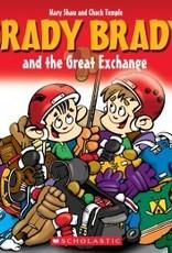 Brady Brady Brady Brady and The Great Exchange