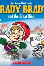 Brady Brady Brady Brady and The Great Rink
