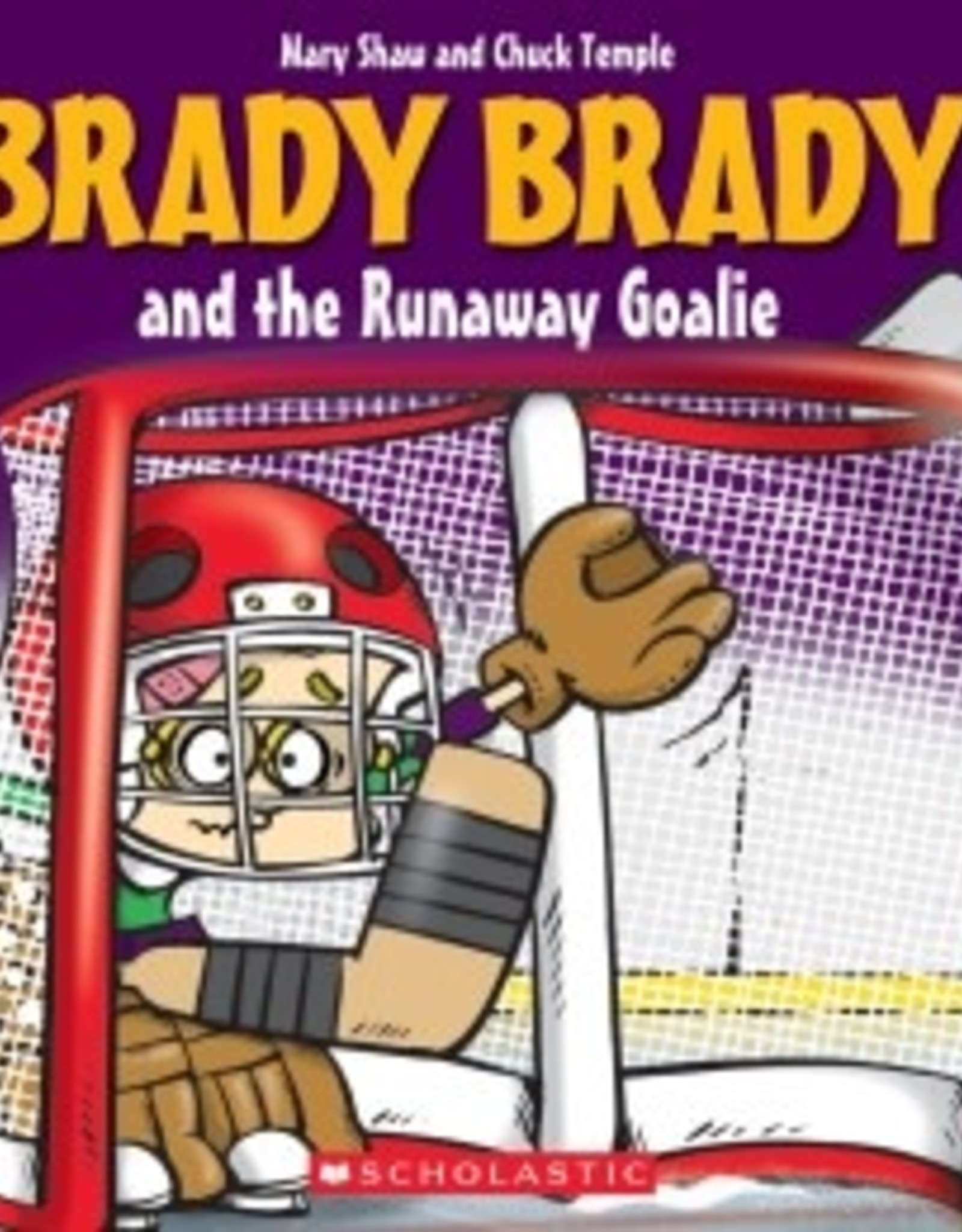 Brady Brady Brady Brady and The Runaway Goalie