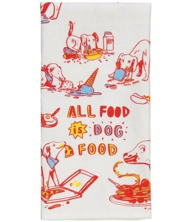 ALL FOOD IS DOG FOOD DISH TEA TOWEL