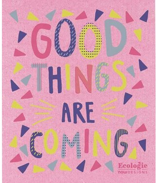 GOOD THINGS ARE COMING SWEDISH DISHCLOTH