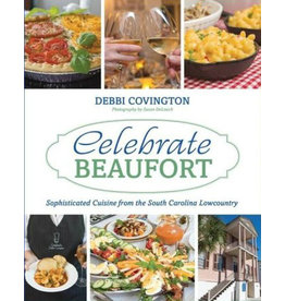 Celebrate Beaufort Cookbook