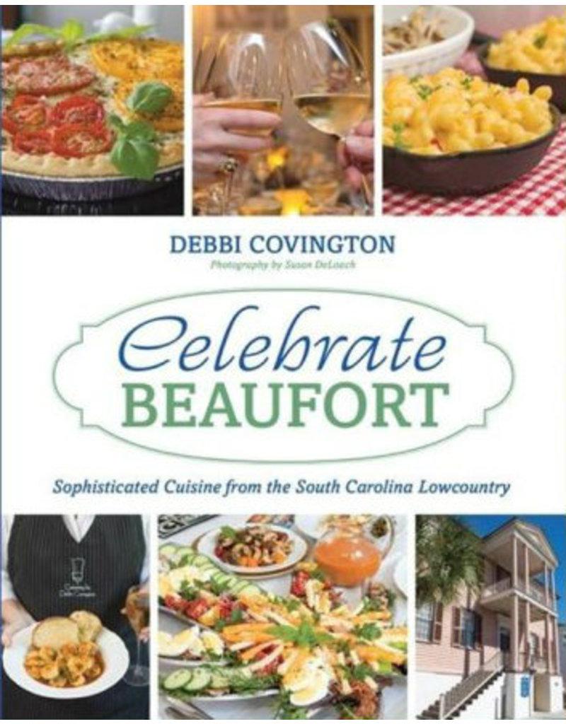 Celebrate Beaufort Cookbook