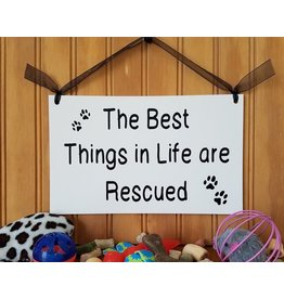 Sign Best Things Are Rescued