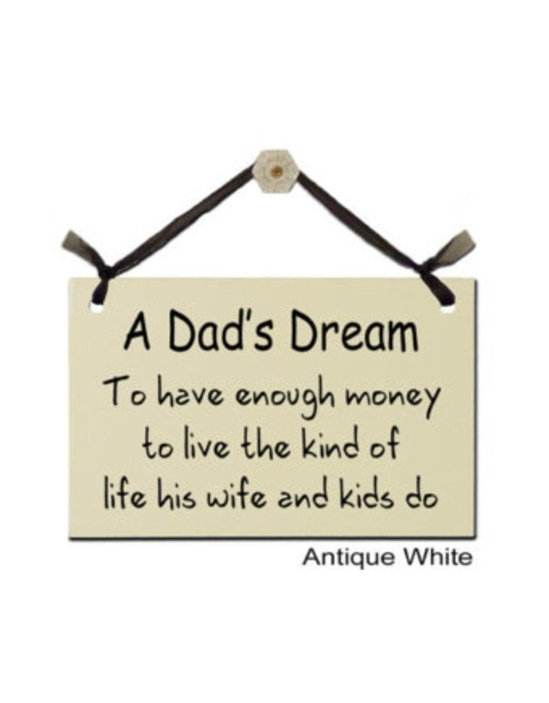 Sign Dads Dream