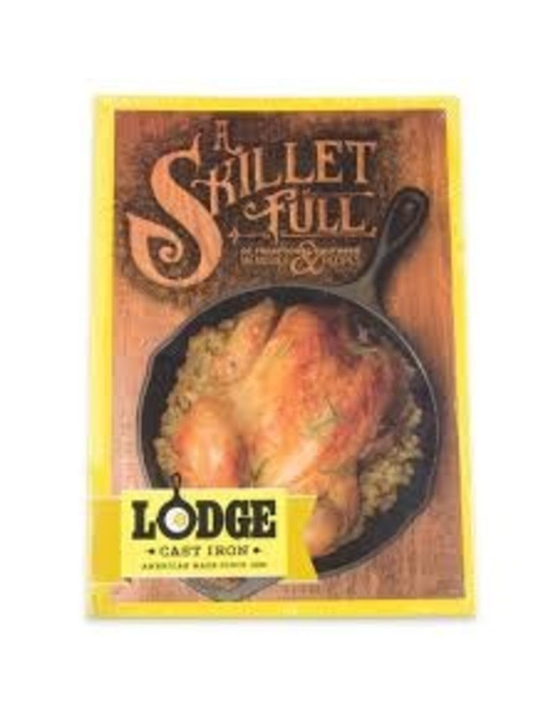 Lodge Skillet Full of Southern Recipes Cookbook
