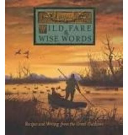 Wild Fare and Wise Words Cookbook